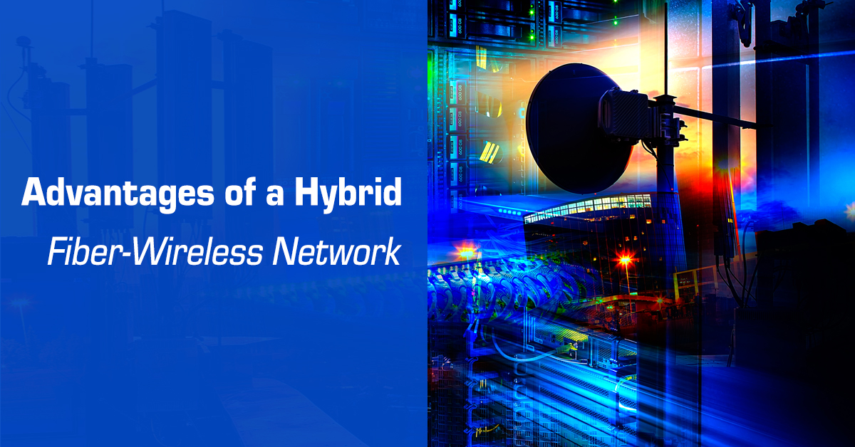 Advantages of Hybrid Fiber-Wireless Networks