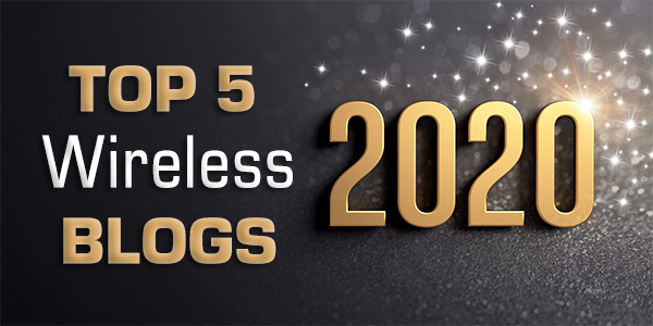 Top 5 Wireless Blogs of 2020