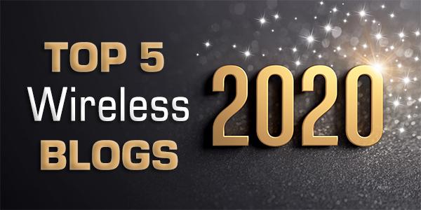 Top 5 Wireless Blogs of 2020