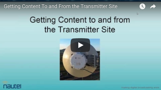 Broadcast: Getting Content To and From the Transmitter Site Webinar