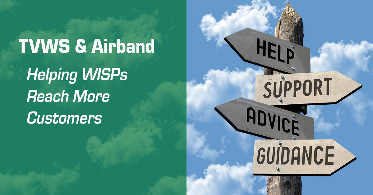 TVWS and Airband Helping WISPs Reach More Customers